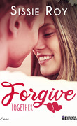 Together, Tome 5 : Forgive
