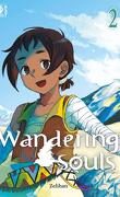Wandering Souls, Tome 2
