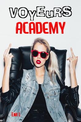 Couverture du livre : Voyeurs Academy