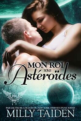 Couverture du livre : Agence de rencontres paranormales, Tome 14 : Mon roi sous astéroïdes