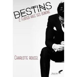 Couverture du livre : Destins, Tome 1 - partie 2 : Mission séduction
