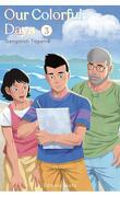 Our Colorful Days, Tome 3