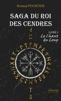 Saga du roi des cendres, livre 1 : Le Chant du Loup