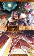 The Unwanted Undead Adventurer, Tome 3