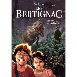 Couverture du livre : Les Bertignac - Tome 1: L'homme à l'oeil de diamant