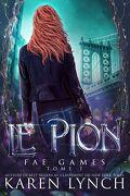 Fae Games, Tome 1 : Le Pion