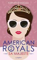 American Royals, Tome 2 : Sa Majesté