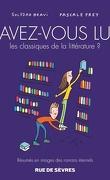 Avez-vous lu les classiques de la littérature ? Tome 3.
