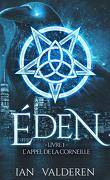 Eden, Livre 1, L'appel de la corneille