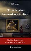 Elle voulait vivre dans un tableau de Chagall