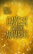 L'Horoscope amoureux, Tome 5.5 : Cancer Sweetens Aquarius