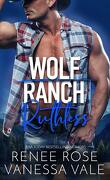 Le Ranch des loups, Tome 6 : Ruthless