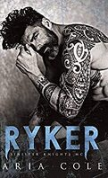 Les Sinister Knights, Tome 1 : Ryker
