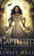 Shadow Guild : Hades & Persephone, Tome 3 : Captured