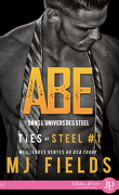 Ties of Steel, Tome 1 : Abe