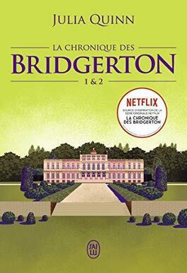 Couverture du livre : La Chronique des Bridgerton, Tomes 1 et 2 : Daphné et le duc / Anthony