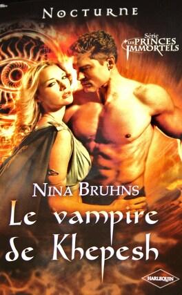 Couverture du livre : Les Princes Immortels, Tome 3 : Le Vampire de Khepesh