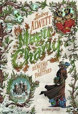 Couverture du livre : Magic Charly, Tome 2:Bienvenue à Saint-Fouettard