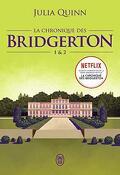 La chronique des Bridgerton, Tome 1 et 2 : Daphné et le duc ; Anthony