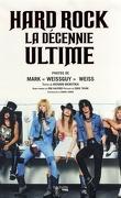 Hard Rock: la décennie ultime 1980-1990