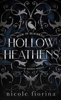Hollow Heathens : Book of Blackwell, Tome 1 : Tales of Weeping Hollow