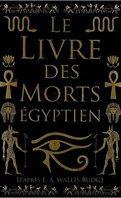 Le livre des morts égyptien.
