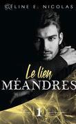 Méandres, Tome 1 : Le lien