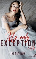 My Only Exception, Tome 1 : Ella