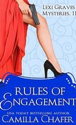 Rules of Engagement : Lexi Graves Mysteries 11