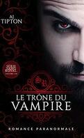 Sang royal, Tome 1: Le Trône du vampire