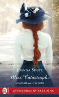 Scandales à New York, Tome 2 : Miss Catastrophe