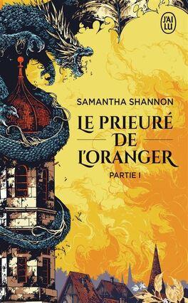 Couverture du livre : Le Prieuré de l'oranger, Partie 1