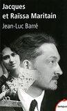 Jacques et Raïssa Maritain : les mendiants du ciel