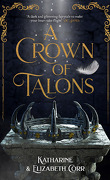 A Throne of Swans, Tome 2 : A Crown of Talons