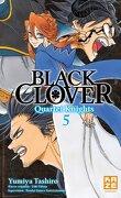 Black Clover - Quartet Knights, Tome 5