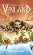 Chroniques de Vinland, Tome 2 : La Légende du Wendigo
