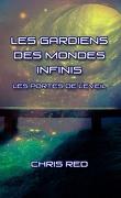 Les gardiens des mondes infinis, tome 1 : les portes de l'éveil
