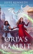 Sorcerous Moons, tome 2 : La stratégie d'Oria