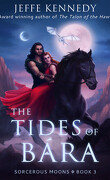 Sorcerous Moons, tome 3 : The Tides of Bára