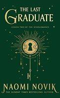 The Scholomance, Tome 2 : The Last Graduate