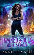Tori Dawson, Tome 8 : Damned souls and a sangria