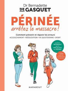 Couverture du livre : Périnée, arrêtons le massacre!
