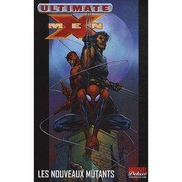 Couverture du livre : Ultimate X-Men, Tome 4 : Les nouveaux mutants