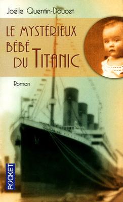 Couverture du livre : Le mystérieux bébé du Titanic