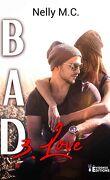 Bad, Tome 3 : Love