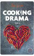 Cooking Drama, Tome 2 : Tout feu, tout flamme