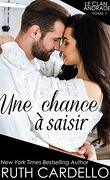Le Clan Andrade, Tome 1 : Une chance à saisir