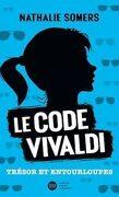 Le Code Vivaldi, Tome 2 : Trésor et Entourloupes