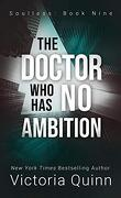 Sans âme, Tome 9 : The Doctor Who Has No Ambition