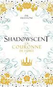 Shadowscent, Tome 2 : La Couronne de fumée